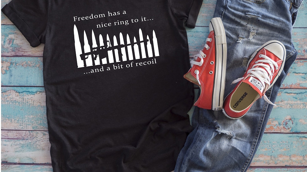 Freedom Has A Nice Ring To It Tee