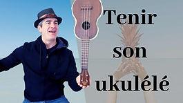 Comment_tenir_son_ukulele.jpg