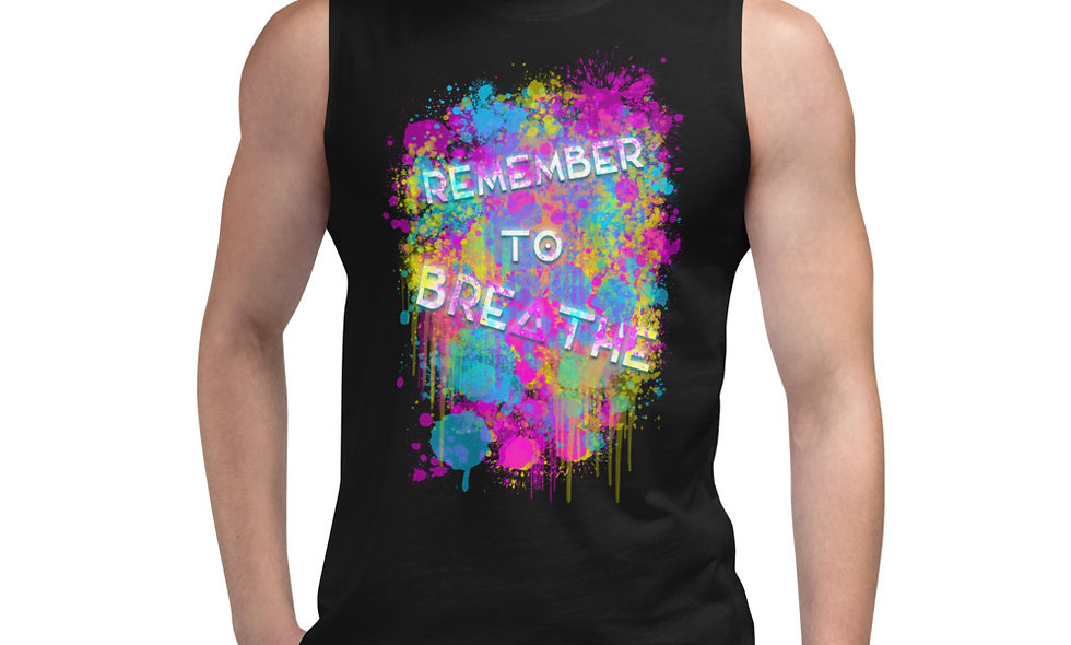 Remember To Breathe Splatter Muscle Shirt