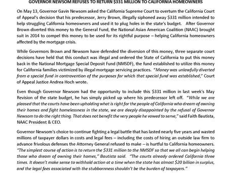 GOVERNOR NEWSOM REFUSES TO RETURN $331 MILLION TO CALIFORNIA HOME May 14, 2019