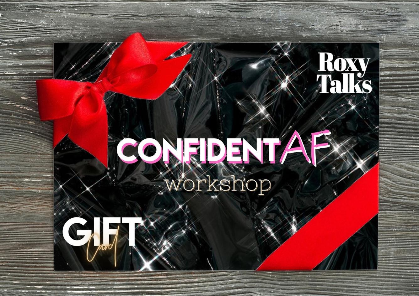 Confident AF Workshop