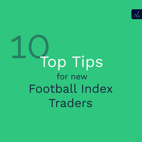 10 Top Tips for New Football Index Traders in 2020