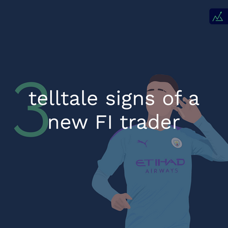 3 telltale signs of a New Trader
