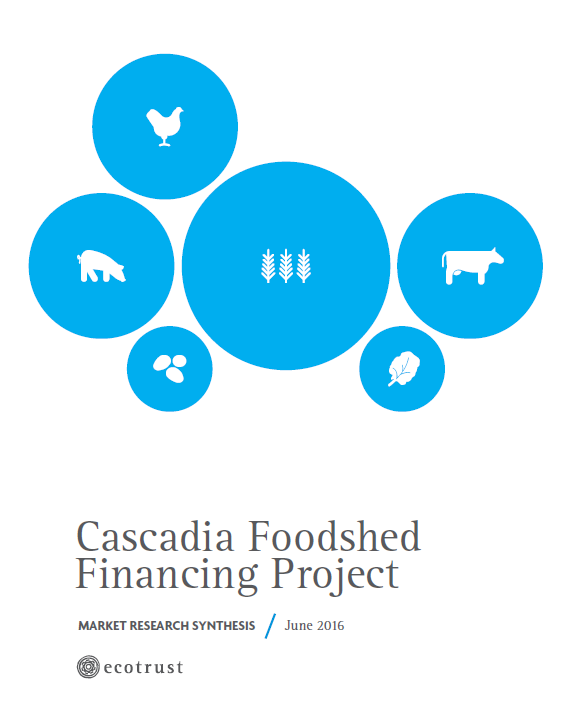 Cascadia Food Shed Financing Project - M