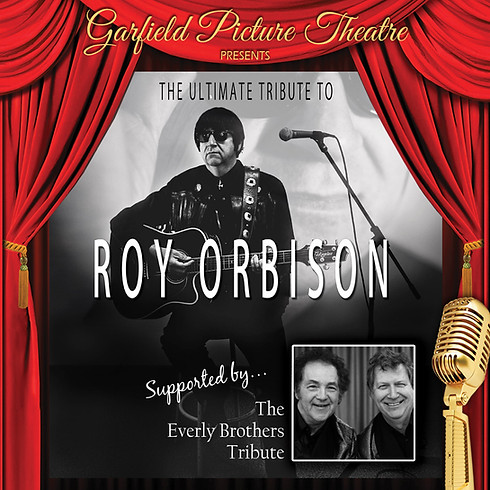 THE ULTIMATE TRIBUTE TO ROY ORBISON – Saturday 17th April