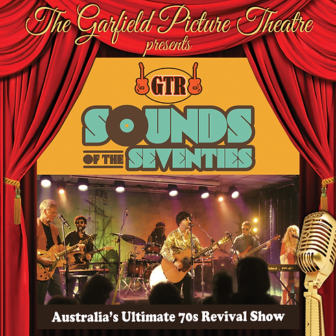 SOUNDS OF THE SEVENTIES – Saturday 10th August