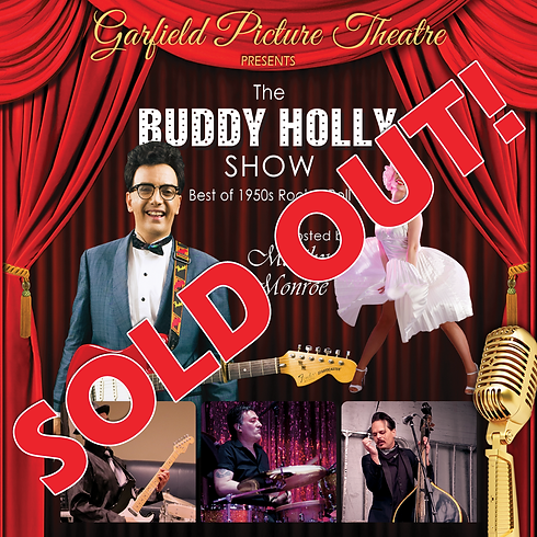 SOLD OUT! THE BUDDY HOLLY SHOW HOSTED BY MARILYN MONROE – Saturday 14th March