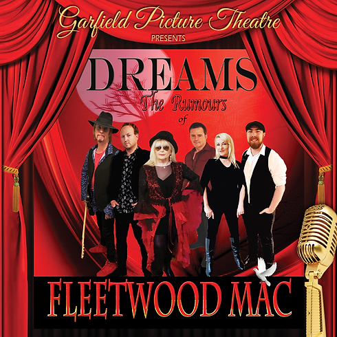 DREAMS THE RUMOURS OF FLEETWOOD MAC – 21st August