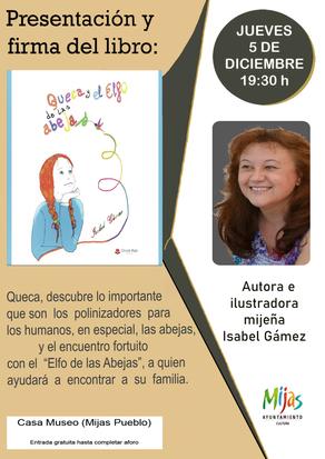 """Presentación en la Casa Museo de Mijas, el libro infantil-juvenil """"Queca y el Elfo de las Abejas"""""""
