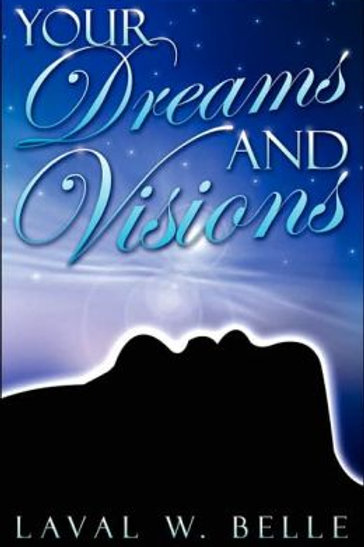 """Your Dreams and Visions"""