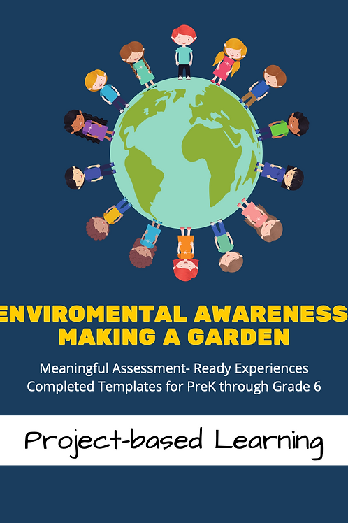 Environmental Awareness: Making A Garden (Monthly+Weekly Lesson Plans)