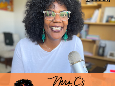 Welcome to Mrs.C's Podcast for Parents, Teachers and Administrators!