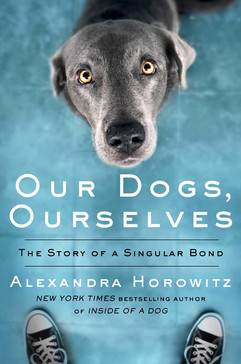 Our Dogs, Our Selves