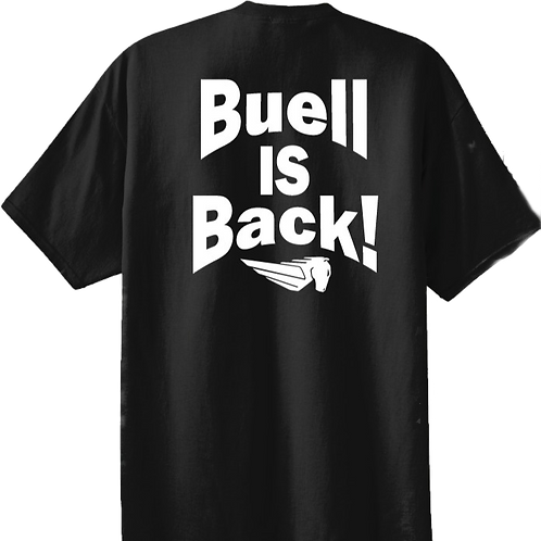 Buell Is Back Tee