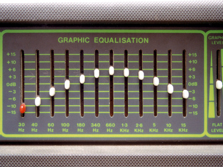 """SESSION NOTES 14 """"Mastering"""" (part 4 """"What Is Equalisation or EQ"""")"""