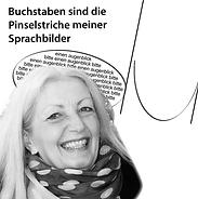 Vera-Sabine Winkler, Literatin, Buchstaben sind die Pinselstriche meiner Sprache, sagt sie