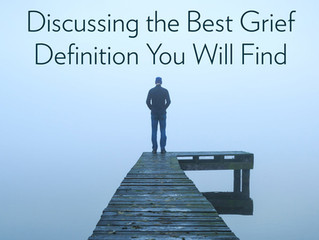 Discussing the Best Grief Definition You Will Find | E-Book