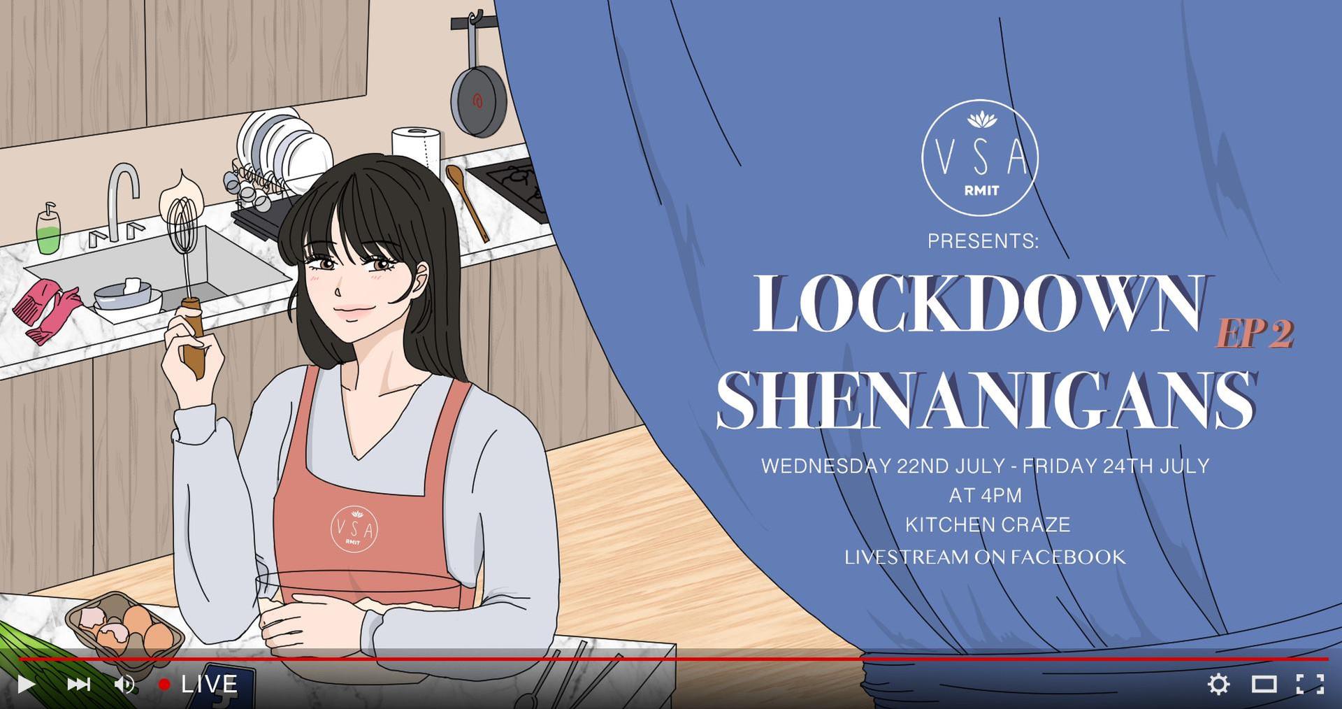 RMIT VSA Presents: Lockdown Shenanigans (Episode 2)