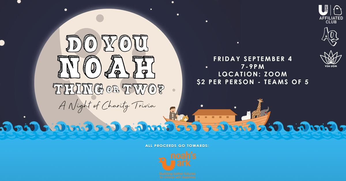 Aa x VSA UoM Presents: Do You Noah Thing or Two? Charity Trivia