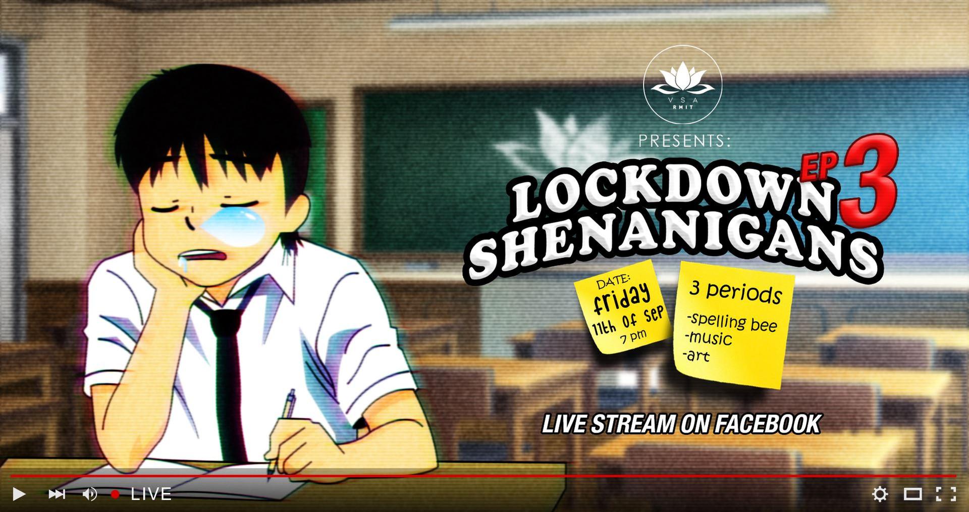 VSA RMIT Presents: Lockdown Shenanigans Episode 3