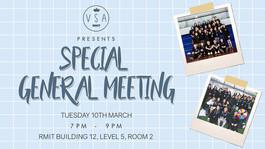 RMIT VSA Presents: Special General Meeting