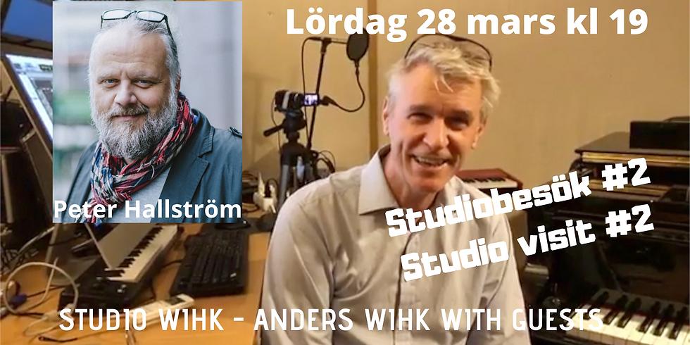 Studiobesök #2 - Anders Wihk och Peter Hallström