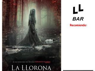 ✨✨ LLBAR RECOMIENDA... ✨✨  - LA LLORONA -