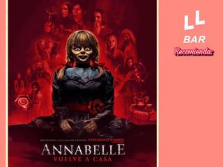 ✨✨ LL BAR RECOMIENDA ✨✨ - ANNABELLE VUELVE A CASA -