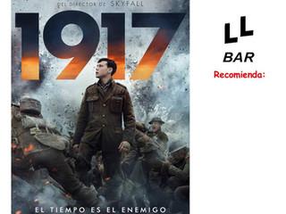 ✨✨ LL BAR RECOMIENDA ✨✨ - 1917 -