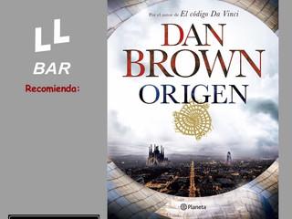 """✨✨ LLBAR RECOMIENDA... ✨✨ """"Origen"""" de Dan Brown"""