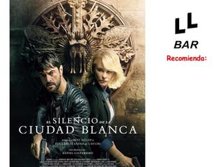 ✨✨ LL BAR RECOMIENDA ✨✨ - EL SILENCIO DE LA CIUDAD BLANCA -