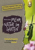 Markus-Gastl+Mehr-Natur-im-Garten.jpg