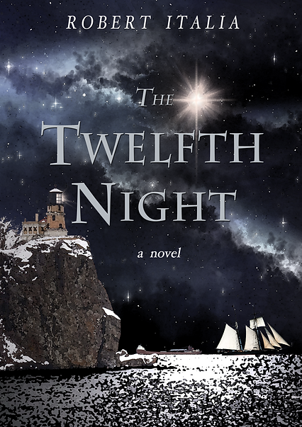 The Twelfth Night Novel by Robert Italia