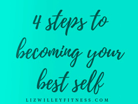 4 steps to becoming your best self