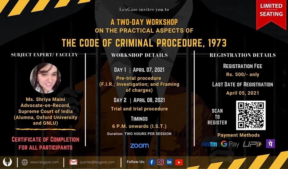 Two day workshop on Code of Criminal Procedure by Ms Shriya Maini. Powered by LexGaze. CrPC. LexGaze. Criminal Law. Workshop