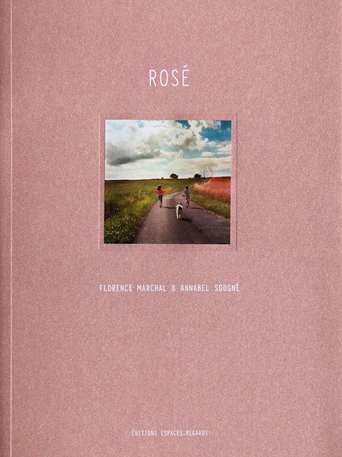 Rosé by Annabel Soungé