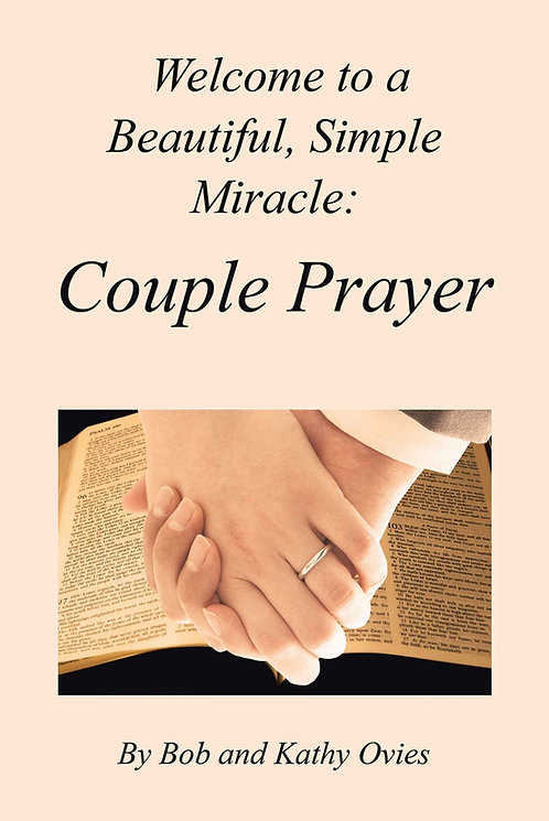 A Beautiful, Simple Miracle:  Couple Prayer