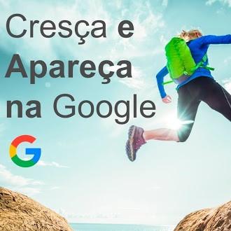 Cresça e Apareça na Google