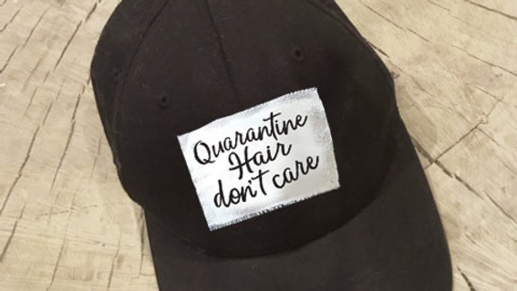 Quarantine Hair Don't Care Patch Hat