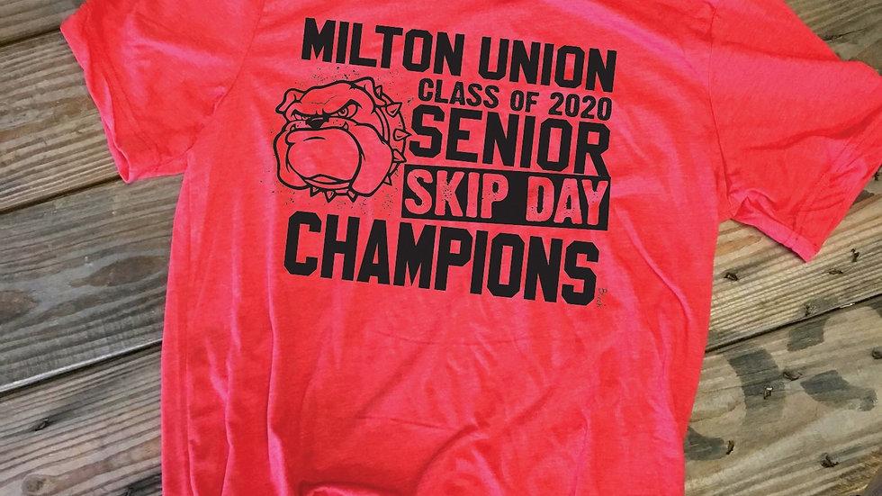 MILTON UNION SENIOR SKIP DAY CHAMPIONS Unisex Tee