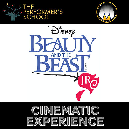 Beauty and the Beast JR Cinematic Experience Full Tuition
