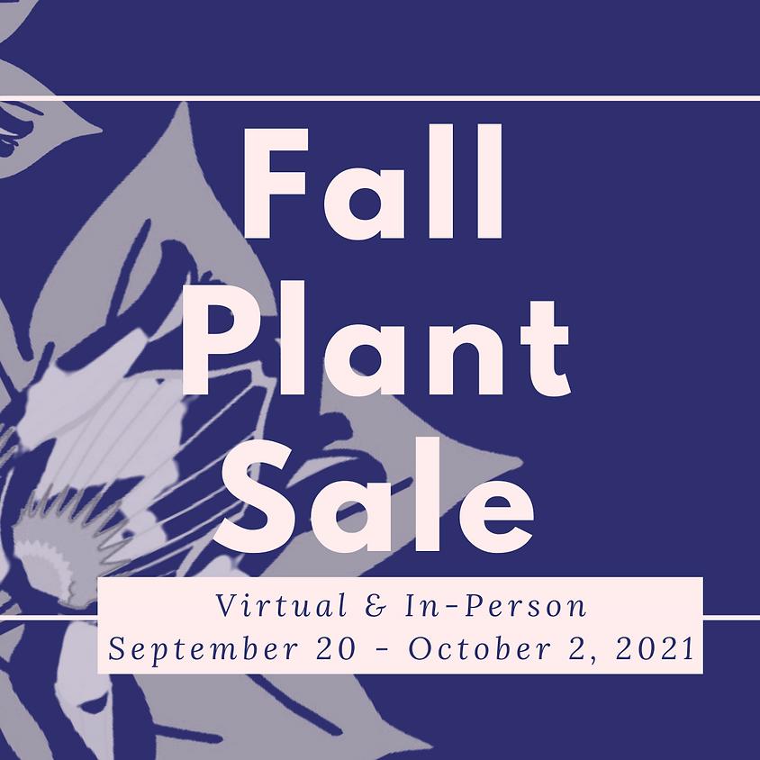 Fall Plant Sale: Virtual & In-Person