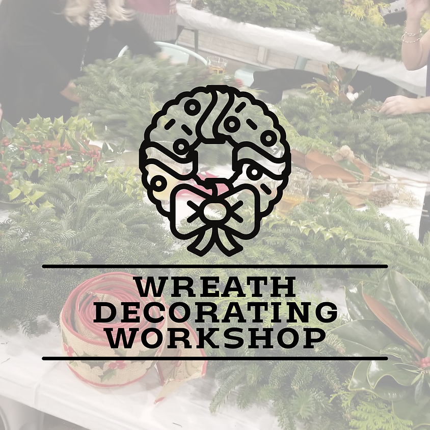 Holiday Wreath Decorating Workshop
