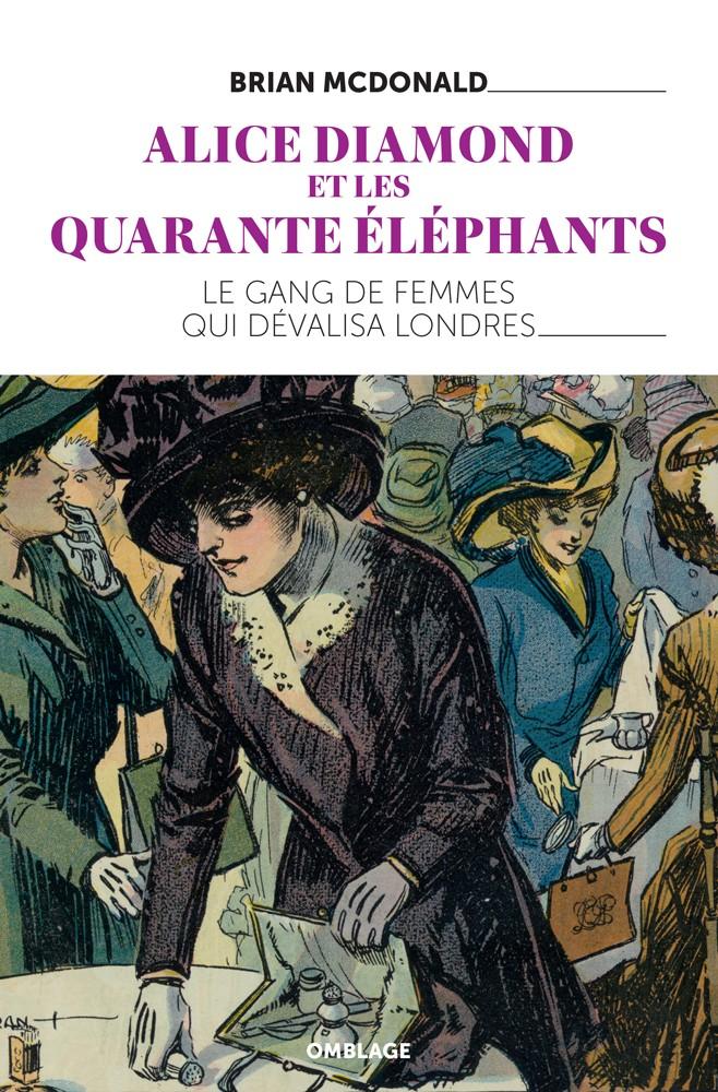 ALICE DIAMOND & THE 40 ELEPHANTS