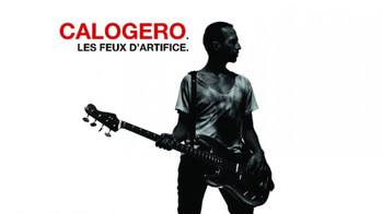 🎤 Calogero, Les Feux d'Artifice