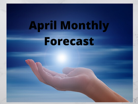 April Monthly Forecast