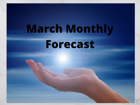 March Monthly Forecast