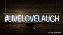 LIVE_LOVE_LAUGH_NEON_SIGNx1024x900.jpg