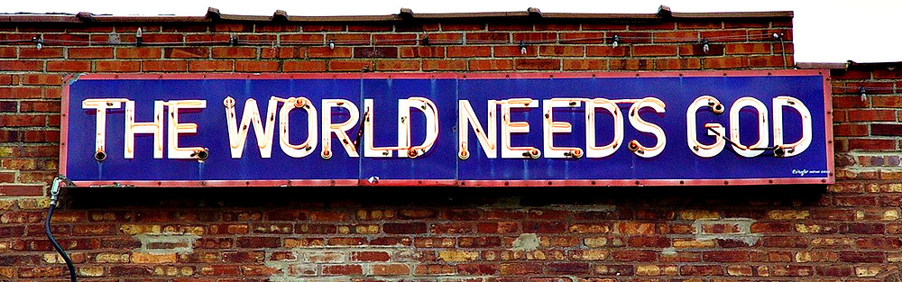 The World Needs God Neon Sign - Hillsboro Illinois