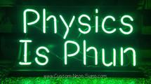 physicsisphunneonsignx1024x900.jpg